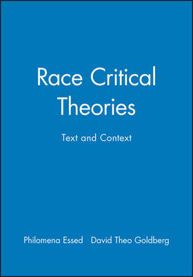 Race Critical Theories: Text and Context (Hardback)