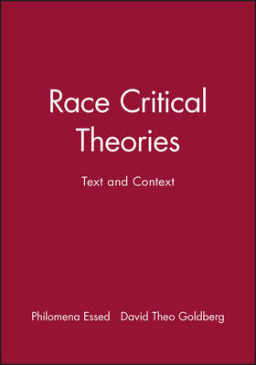 Race Critical Theories: Text and Context (Paperback)