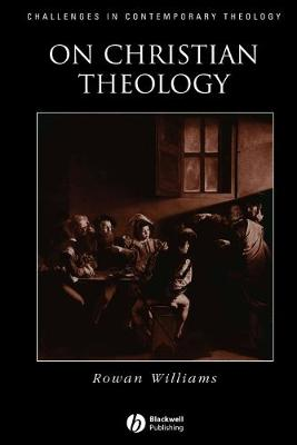On Christian Theology - Challenges in Contemporary Theology (Paperback)