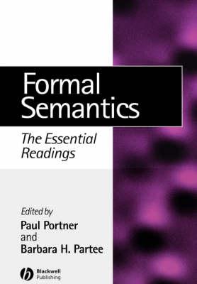Formal Semantics: The Essential Readings - Linguistics: The Essential Readings (Paperback)