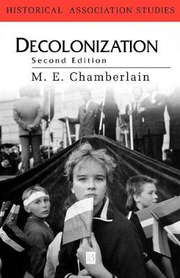 Decolonization: The Fall of the European Empires - Historical Association Studies (Paperback)