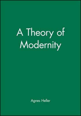A Theory of Modernity (Hardback)