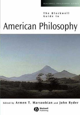 The Blackwell Guide to American Philosophy - Blackwell Philosophy Guides (Paperback)