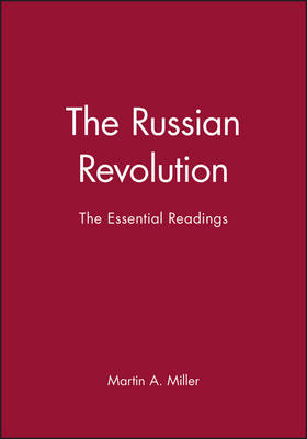 The Russian Revolution: The Essential Readings - Blackwell Essential Readings in History (Hardback)