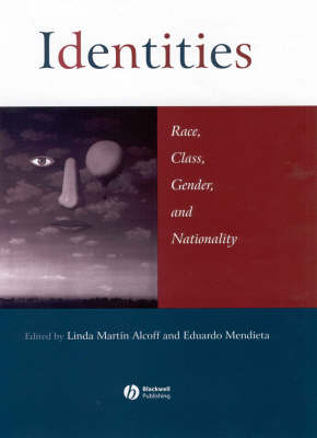 Identities: Race, Class, Gender, and Nationality (Paperback)