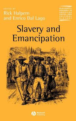 Slavery and Emancipation - Wiley Blackwell Readers in American Social and Cultural History (Hardback)