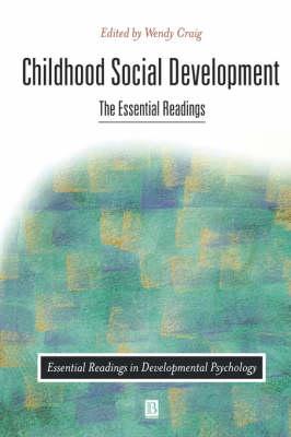 Childhood Social Development: The Essential Readings - Essential Readings in Developmental Psychology (Paperback)