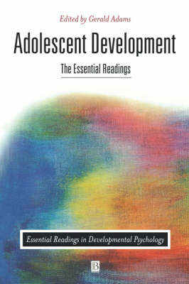 Adolescent Development: The Essential Readings - Essential Readings in Developmental Psychology (Paperback)