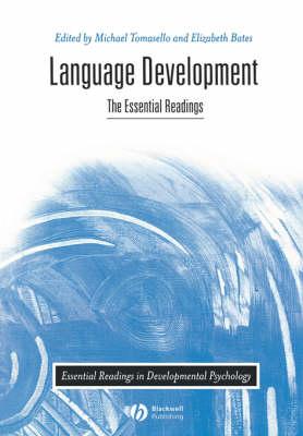 Language Development: The Essential Readings - Essential Readings in Developmental Psychology (Paperback)