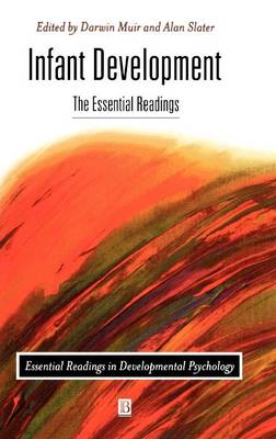 Infant Development: The Essential Readings - Essential Readings in Developmental Psychology (Hardback)