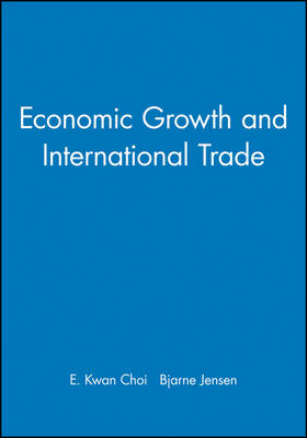 Economic Growth and International Trade (Paperback)