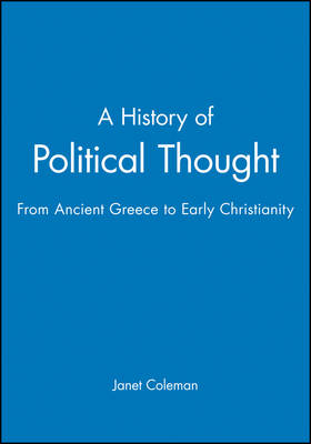A History of Political Thought: From Ancient Greece to Early Christianity (Paperback)