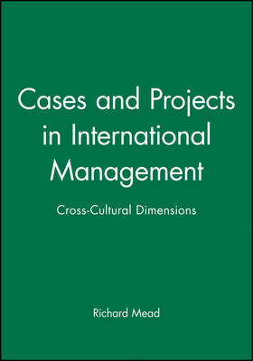 Cases and Projects in International Management: Cross-Cultural Dimensions (Hardback)