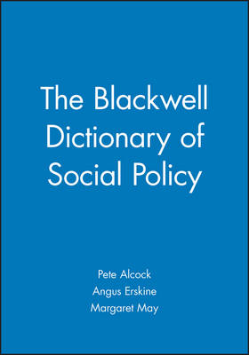 The Blackwell Dictionary of Social Policy (Paperback)