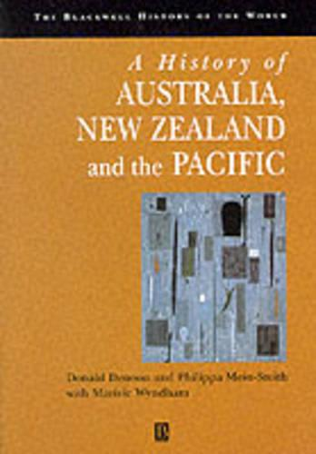A History of Australia, New Zealand and the Pacific: The Formation of Identities - Blackwell History of the World (Paperback)