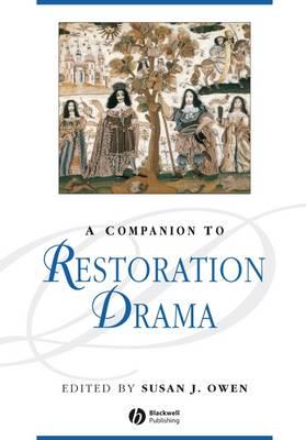 A Companion to Restoration Drama - Blackwell Companions to Literature and Culture (Hardback)