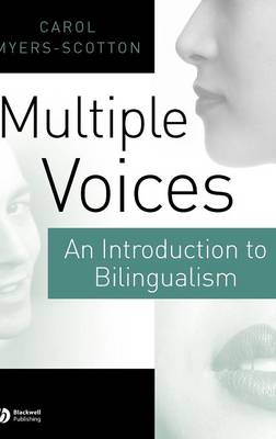 Multiple Voices: An Introduction to Bilingualism (Hardback)
