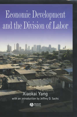 Economic Development and the Division of Labor (Hardback)