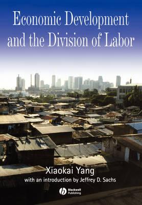 Economic Development and the Division of Labor (Paperback)