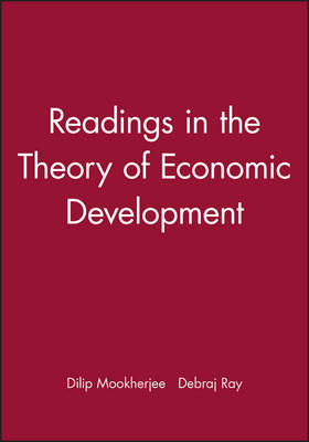 Readings in the Theory of Economic Development - Wiley Blackwell Readings for Contemporary Economics (Hardback)