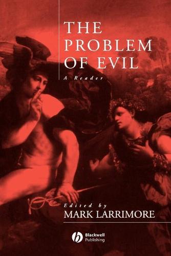 The Problem of Evil: A Reader (Paperback)