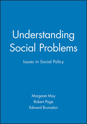 Understanding Social Problems: Issues in Social Policy (Paperback)
