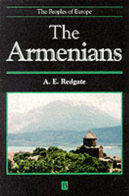The Armenians - The Peoples of Europe (Paperback)
