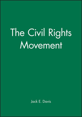 The Civil Rights Movement - Wiley Blackwell Readers in American Social and Cultural History (Hardback)
