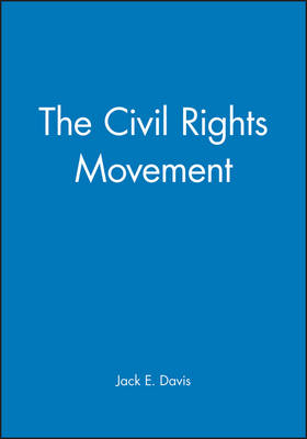 The Civil Rights Movement - Wiley Blackwell Readers in American Social and Cultural History (Paperback)