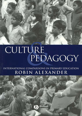 Culture and Pedagogy: International Comparisons in Primary Education (Paperback)