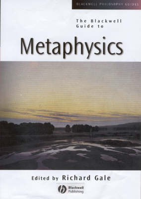 The Blackwell Guide to Metaphysics - Blackwell Philosophy Guides (Paperback)