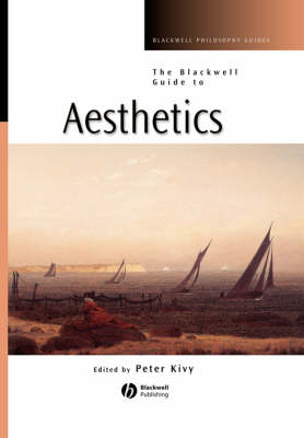The Blackwell Guide to Aesthetics - Blackwell Philosophy Guides (Paperback)