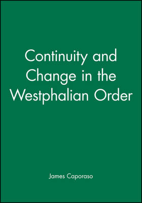 Continuity and Change in the Westphalian Order - International Studies Review Presidential Series (Paperback)