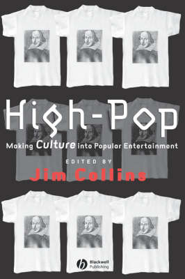 High-Pop: Making Culture into Popular Entertainment (Paperback)