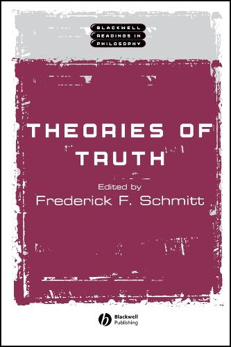 Theories of Truth - Wiley Blackwell Readings in Philosophy (Paperback)