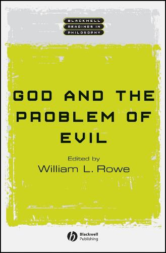 God and the Problem of Evil - Wiley Blackwell Readings in Philosophy (Hardback)