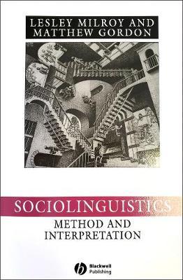 Sociolinguistics: Method and Interpretation - Language in Society (Paperback)