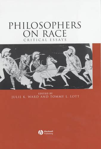 Philosophers on Race: Critical Essays (Hardback)