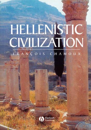 Hellenistic Civilization (Paperback)