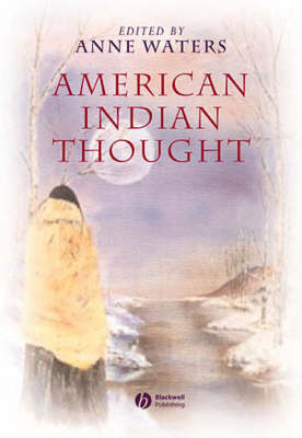 American Indian Thought: Philosophical Essays (Paperback)