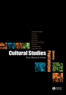 Cultural Studies: From Theory to Action (Hardback)
