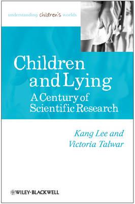 Children and Lying: A Century of Scientific Research - Understanding Children's Worlds (Paperback)