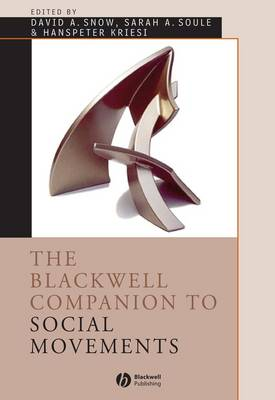 The Blackwell Companion to Social Movements - Wiley Blackwell Companions to Sociology (Hardback)