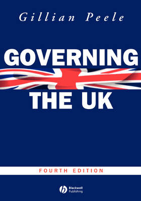 Governing the UK: British Politics in the 21st Century - Modern Governments (Paperback)