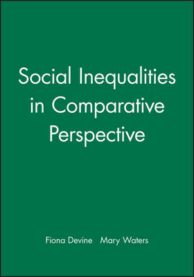 Social Inequalities in Comparative Perspective (Paperback)
