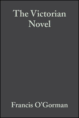 The Victorian Novel - Blackwell Guides to Criticism (Paperback)
