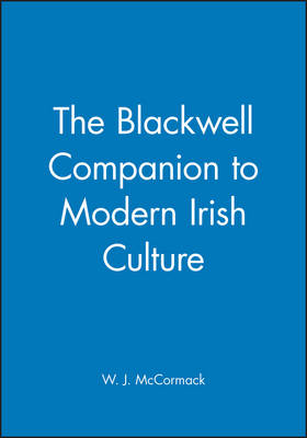 The Blackwell Companion to Modern Irish Culture (Paperback)