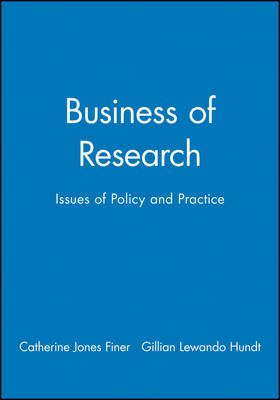 Business of Research: Issues of Policy and Practice - Broadening Perspectives in Social Policy (Paperback)