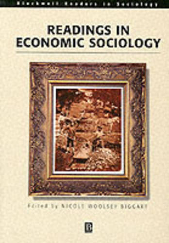 Readings in Economic Sociology - Wiley Blackwell Readers in Sociology (Paperback)