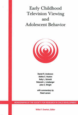 Early Childhood Television Viewing and Adolescent Behavior, Volume 66, Number 1 - Monographs of the Society for Research in Child Development (Paperback)